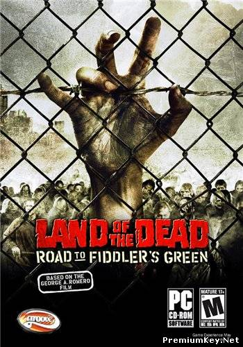 Land of the Dead: Road to Fiddler's Green (2005/PC/RUS)