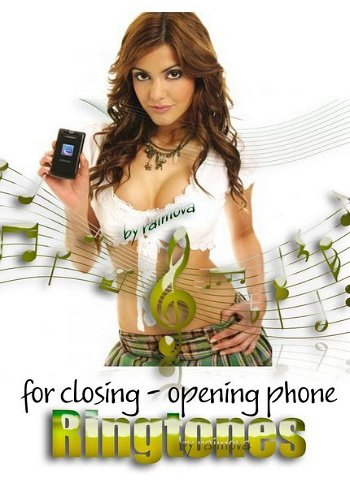 Ringtones for closing - opening phone