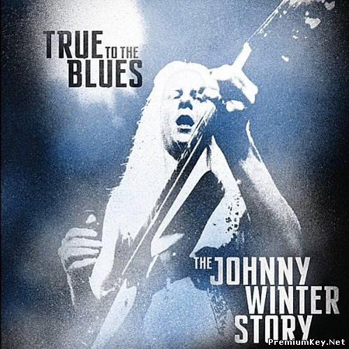 Johnny Winter - True To The Blues (The Johnny Winter Story, 4CD Box Set) (2014) FLAC/mp3