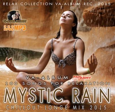 Mystic Rain: Chillout Longe Mix (2015)