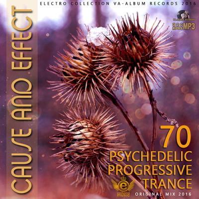 <b>Cause And Effect: Psy Progressive Trance Set (2016)</b> скачать бесплатно