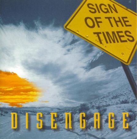 Sign Of The Times - Disengage (1995)
