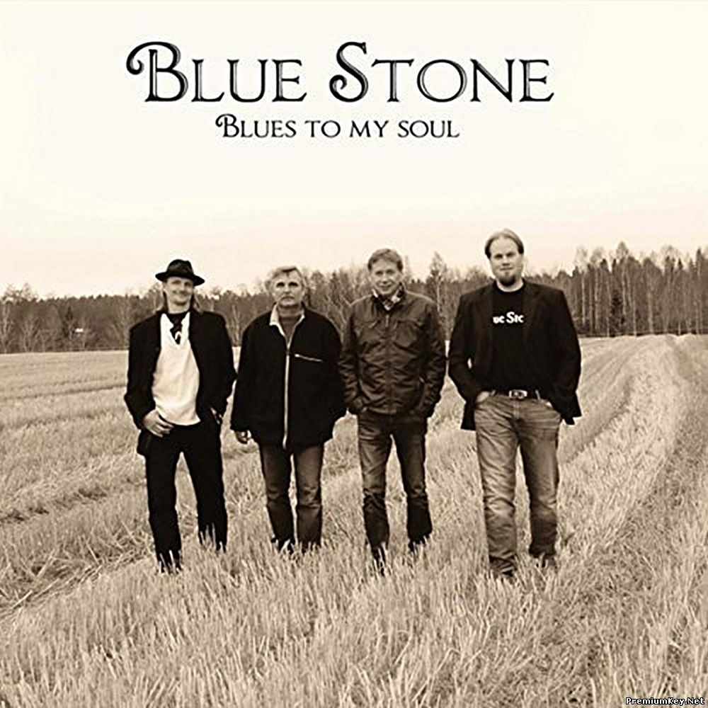 BlueStone - Blues To My Soul (2017) (Lossless)