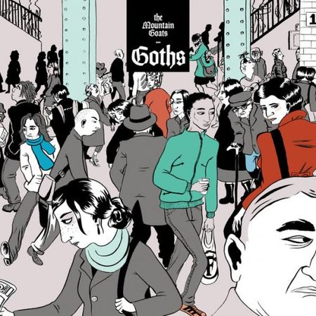 The Mountain Goats - Goths (Deluxe Version) (2017)