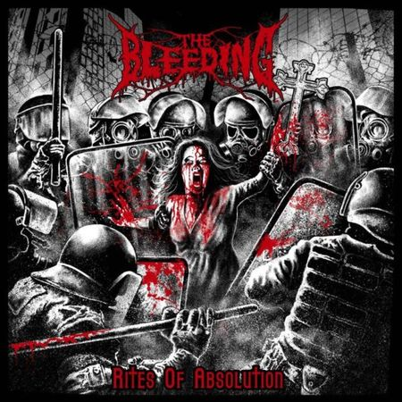 The Bleeding - Rites Of Absolution (2017)