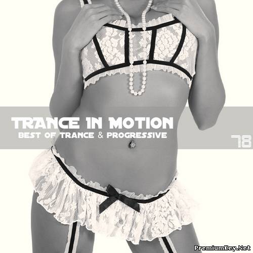 Trance In Motion Vol.78 (2011)