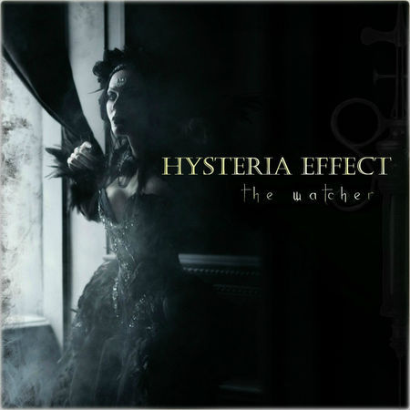 Hysteria Effect - The Watcher (EP) (2017)