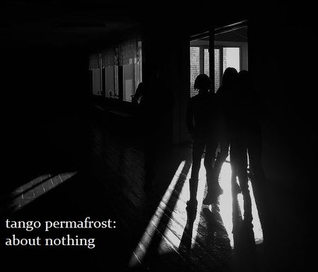 Tango Permafrost - About Nothing (EP) (2017)