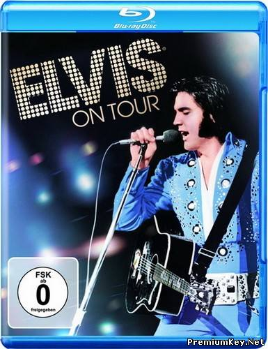 Элвис на гастролях / Elvis on Tour (1972) Blu-ray Disc