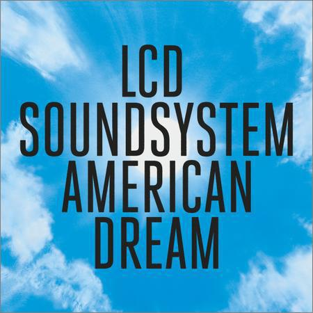 LCD Soundsystem - American Dream (Japan Edition) (2017)