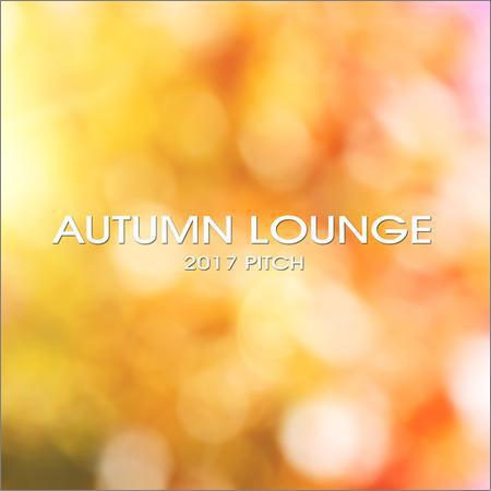VA - Autumn Lounge 2017 Pitch (2017)
