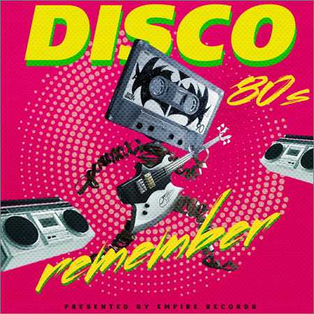 VA - Remember Disco 80s (2018)