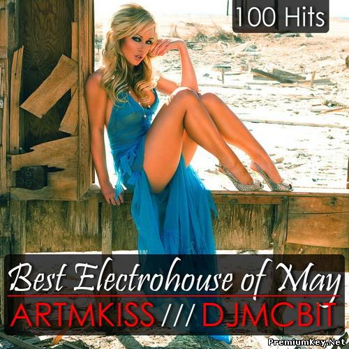 Best Electrohouse of May from artMkiss & DjmcBiT (2011)