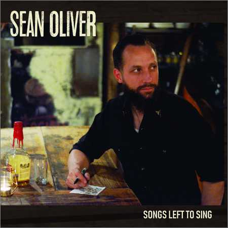 Sean Oliver - Songs Left To Sing (2018)
