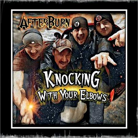 Afterburn - Knocking With Your Elbows (2018)