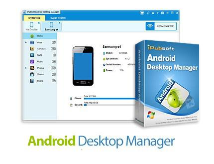 iPubsoft Android Desktop Manager 5.3.105