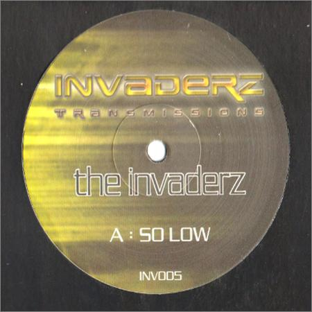 The Invaderz - So Low (2019)