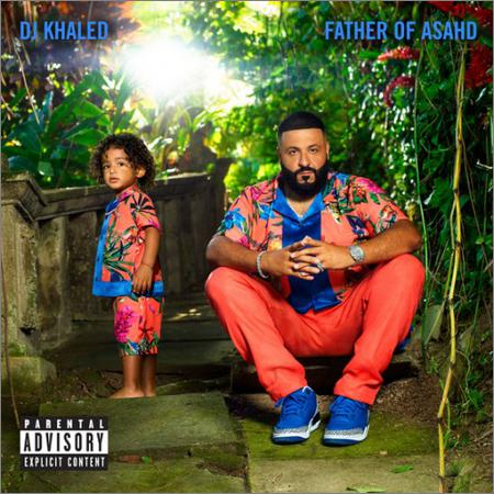 DJ Khaled - Father of Asahd (2019)