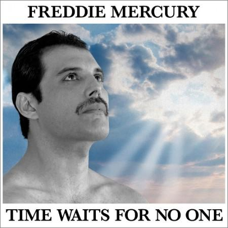 Freddie Mercury - Time Waits For No One (Single) (2019)