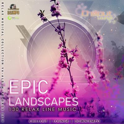 Epic Landscapes: Relax line Music (2019)