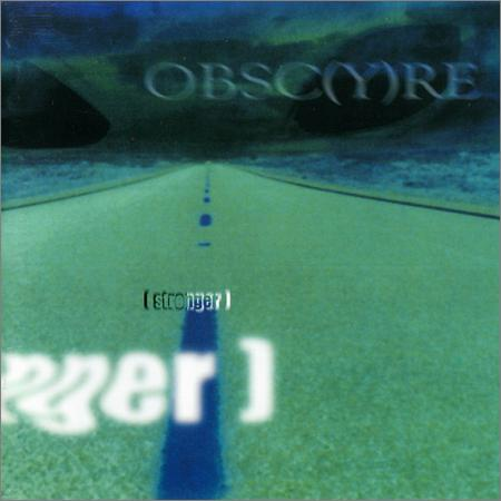 Obsc(y)re - Stronger (1998)