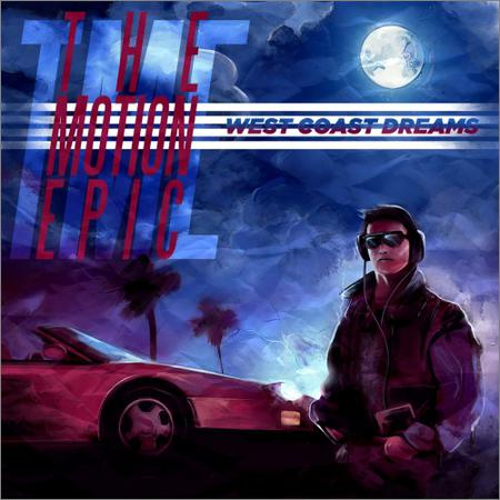 The Motion Epic - West Coast Dreams (EP) (2019)