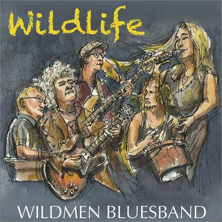 Wildmen Bluesband - Wildlife (2019)