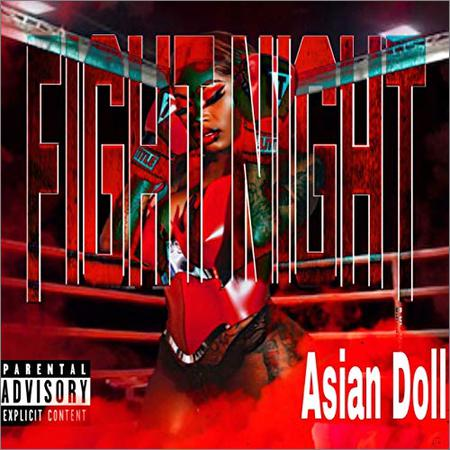 Asian Doll - Fight Night (November 13, 2019)