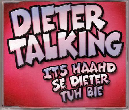 Dieter Talking - Its Haahd Se Dieter Tuh Bie (Maxi-Single) (2019)