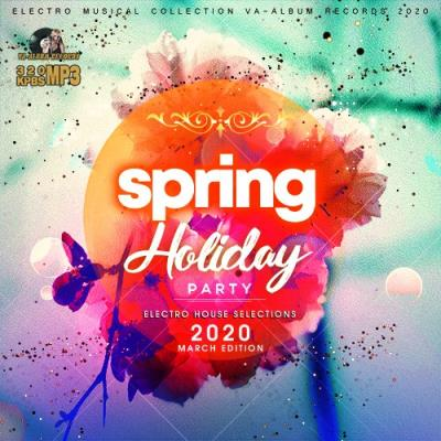 Spring Holiday Party: Electro House Selections (2020)