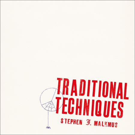 Stephen Malkmus - Traditional Techniques (March 6, 2020)