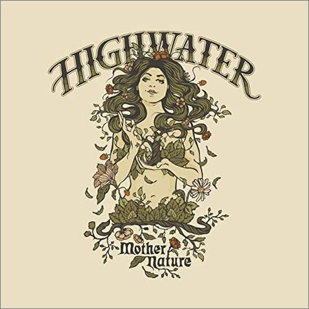 Highwater - Mother Nature (2020)