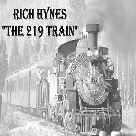 Rich Hynes  - The 219 Train  (2020)