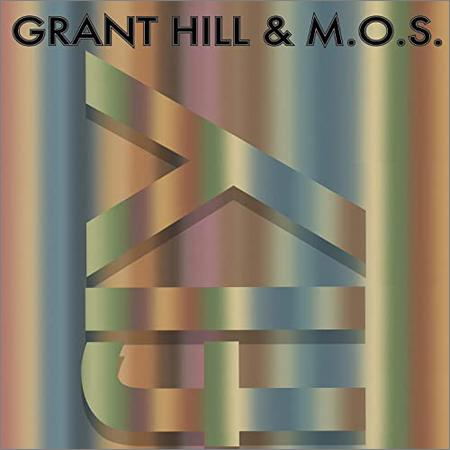 Grant Hill & M.O.S.  - Fly  (2021)