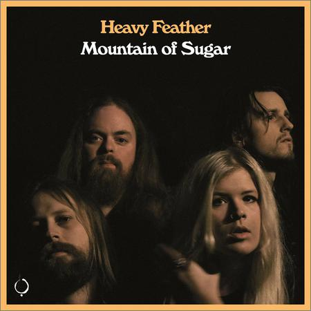Heavy Feather  - Mountain of Sugar  (2021)